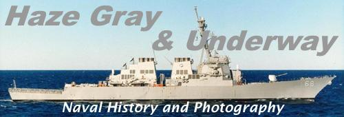 [Haze Gray   & Underway - Naval History and Photography ]
